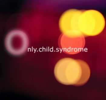Only.Child.Syndrome - Ordinal (EP) (2013)