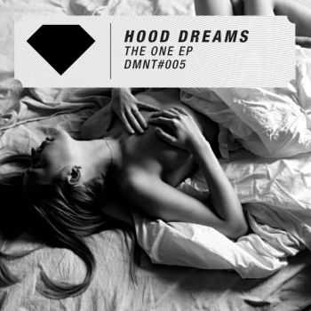 Hood Dreams - The One EP (2013)