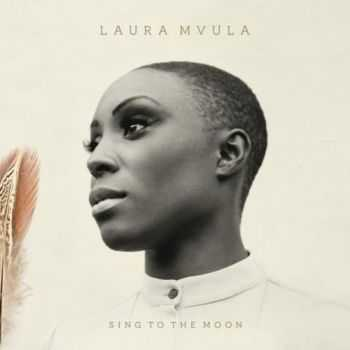 Laura Mvula - Sing To The Moon (Deluxe Edition) (2013)