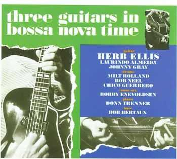 Herb Ellis - Three Guitars In Bossa Nova Time (1963)