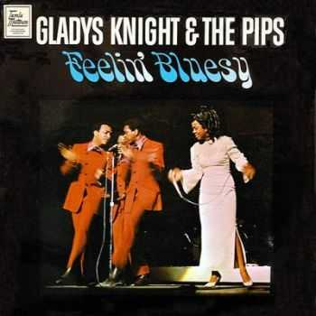 Gladys Knight & The Pips - Feelin' Bluesy (1968)
