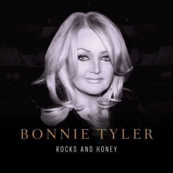 Bonnie Tyler - Rocks And Honey (2013)