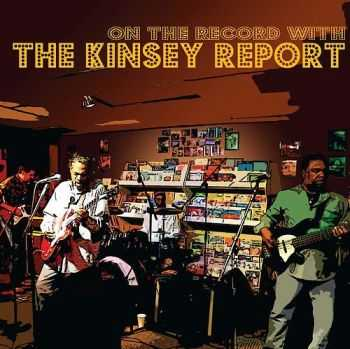 The Kinsey Report - On The Record With (2011)