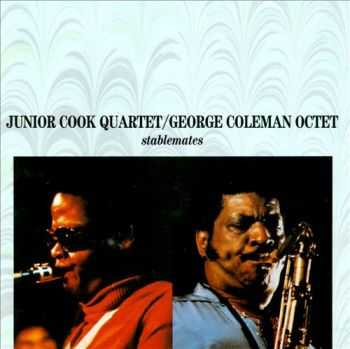 Junior Cook Quartet / George Coleman Octet - Stablemates (1977)