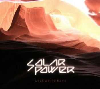 Lost World - Solar Power (2013)