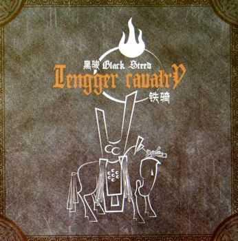 Tengger Cavalry - Black Steed (2013)