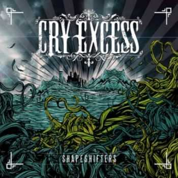 Cry Excess - Shapeshifters (Single) (2012)