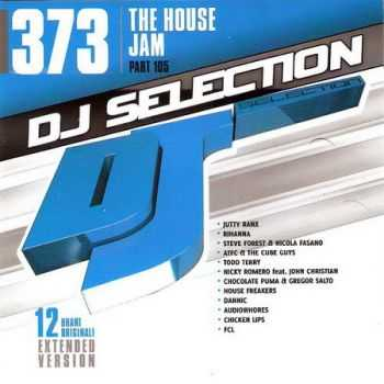 DJ Selection 373: The House Jam Part 105 (2013)