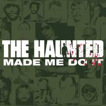 The Haunted - Made Me Do It (2000)