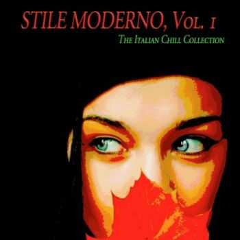 VA - Stile moderno, Vol. 1 (The Italian Chill Collection) (2013)