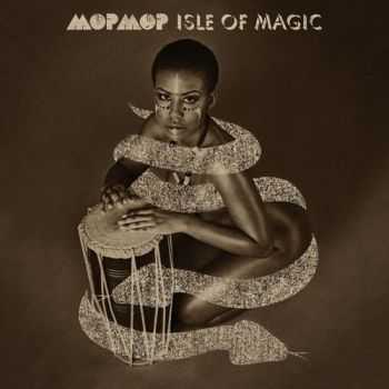 Mop Mop – Isle Of Magic (2013)