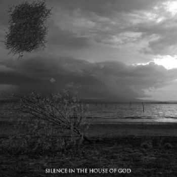 The Burial Ground - Silence In The House Of God (2013)