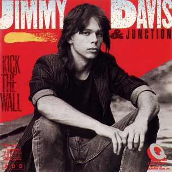 Jimmy Davis & Junction - Kick The Wall (1987)