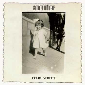 Amplifier - Echo Street [2CD] (2013)