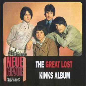 The Kinks - The Great Lost Kinks Album (Unreleased 1963-70) (1970)