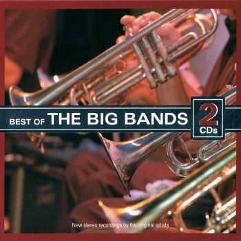 VA - Best Of The Big Bands [2CD] (2010) HQ