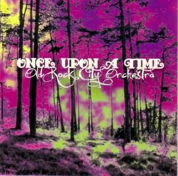 Old Rock City Orchestra – Once Upon A Time (2012)