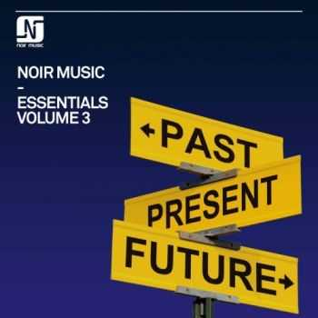 VA - Noir Music Essentials, Vol. 3 (2012)