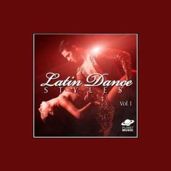 VA - Latin Dance Styles, Vol. 1 (2013)