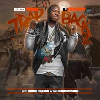 Gucci Mane - Trap Back 2 (2013)