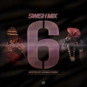 Swish Mix Vol. 6 (2013)