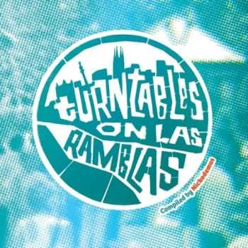 VA - Turntables on Las Ramblas (2013)