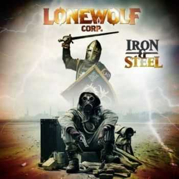 Lonewolf Corp - Iron And Steel (2013)