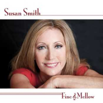 Susan Smith - Fine and Mellow (2012)