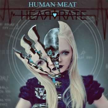 Heartrate - Human meat [EP] (2013)