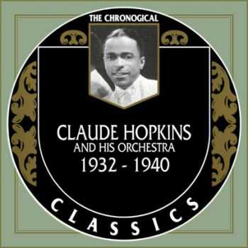 Claude Hopkins And His Orchestra - The Chronological Classics, Complete, 3 Albums