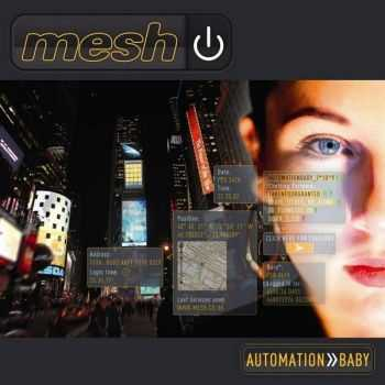 Mesh - Automation Baby (2013) (Limited Edition) [2xCD]