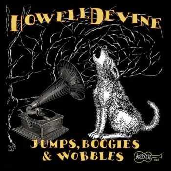 Howell Devine - Jumps, Boogies & Wobbles 2013