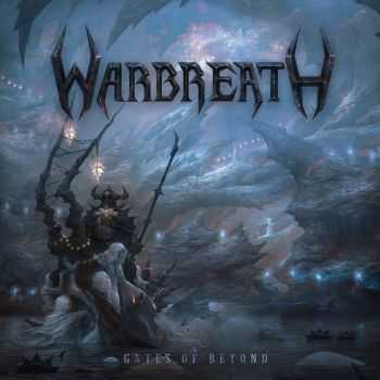 Warbreath - Gates Of Beyond (2013)