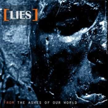 LIES - From The Ashes of Our World (2013)