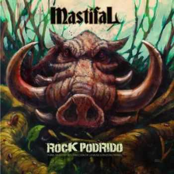 Mastifal - Rock Podrido (2013)
