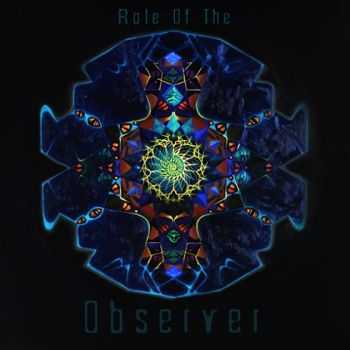 Role Of The Observer - Role Of The Observer (2012)