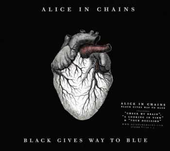 Alice In Chains - Black Gives Way To Blue (2009) (Lossless) + MP3