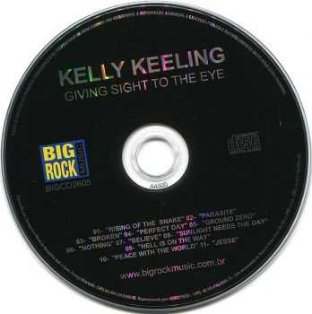 Kelly Keeling - Giving Sight To The Eye (2005)