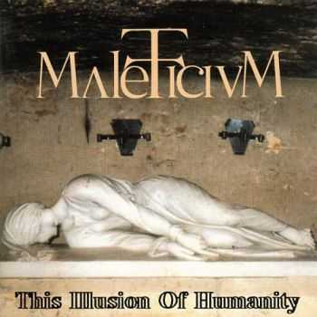 Maleficium - This Illusion Of Humanity 1995 [LOSSLESS]