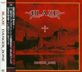 Blaze - Danger Zone (2004) [Japanese Ed.]