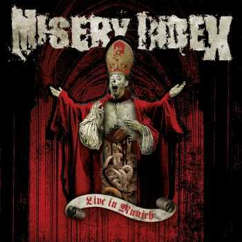 Misery Index - Live In Munich (Live) (2013)