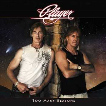 Player - Too Many Reasons [Japanese Edition] (2013) FLAC