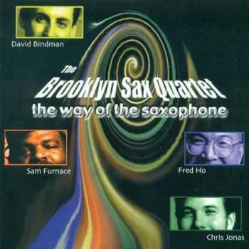 The Brooklyn Sax Quartet - The Way of the Saxophone (2001)