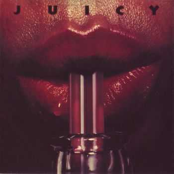 Juicy - Juicy 1982 [Expanded Edition] (2012) HQ