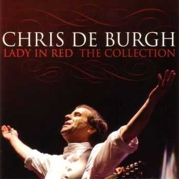 Chris De Burgh - Lady In Red: The Collection (2013)