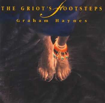Graham Haynes - The Griots Footsteps (1994) HQ