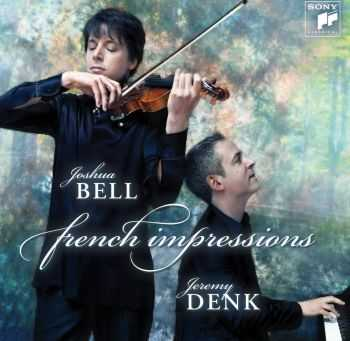 Joshua Bell & Jeremy Denk - French Impressions (2012) FLAC