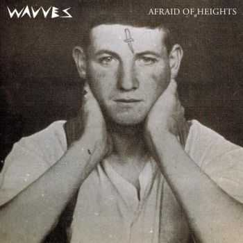 Wavves - Afraid of Heights (2013) FLAC