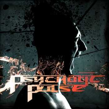 Psychotic Pulse – Psychotic Pulse (2013)