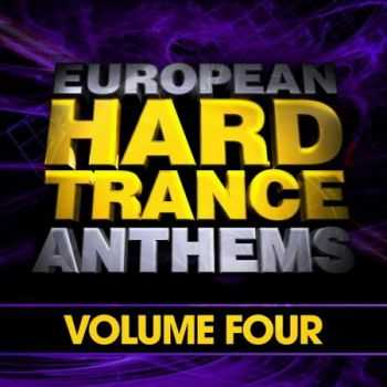 European Hard Trance Anthems Volume 4 (2013)